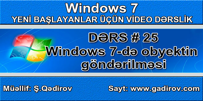 Windows 7-də obyektin göndərilməsi