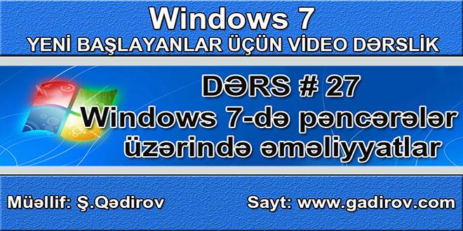 Windows 7 pəncərələri üzərində əməliyyatlar