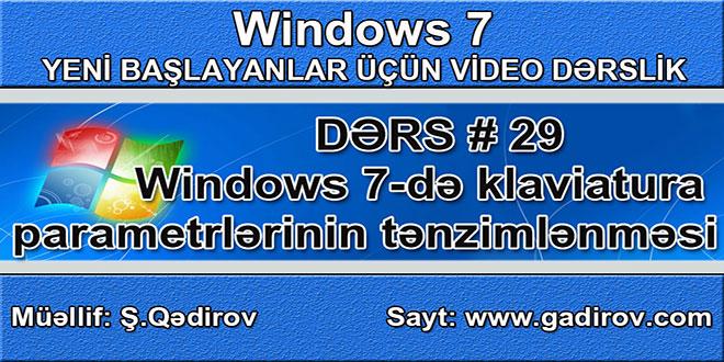 Windows 7-də klaviatura və onun parametrlərinin tənzimlənməsi