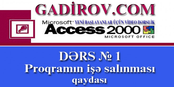 Microsoft Access-in işə salınması qaydası