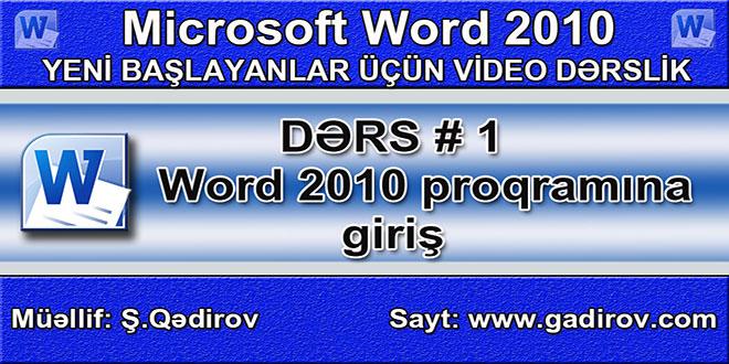 Microsoft Word 2010 proqramına giriş