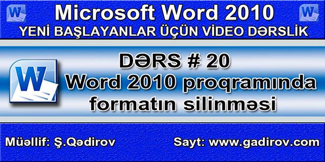 Word 2010 proqramında formatın silinməsi