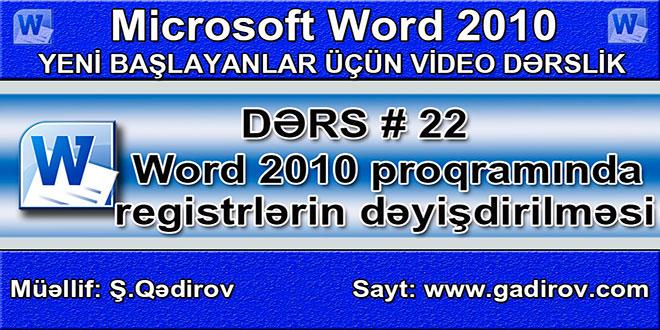 Word 2010 proqramında registrlərin dəyişdirilməsi