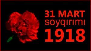 31 mart soyqirimi,AZƏRBAYCANLILARIN SOYQIRIMI GÜNÜ
