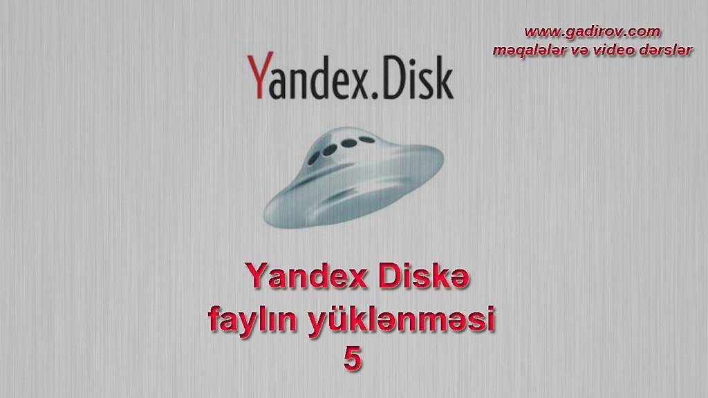 Yandex Diskə faylın yüklənməsi