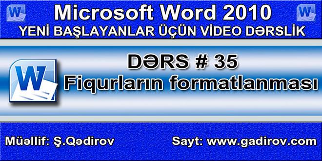 Microsoft Word 2010 proqramında fiqurların formatlanması