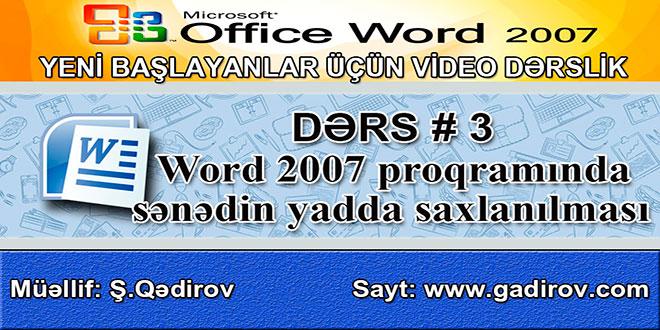 Word 2007 proqramında sənədin yadda saxlanılması