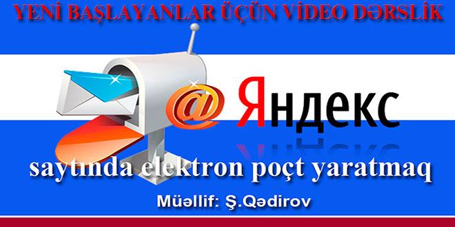 Yandex saytında elektron poçt yaratmaq