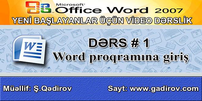Microsoft Word 2007 proqramına giriş