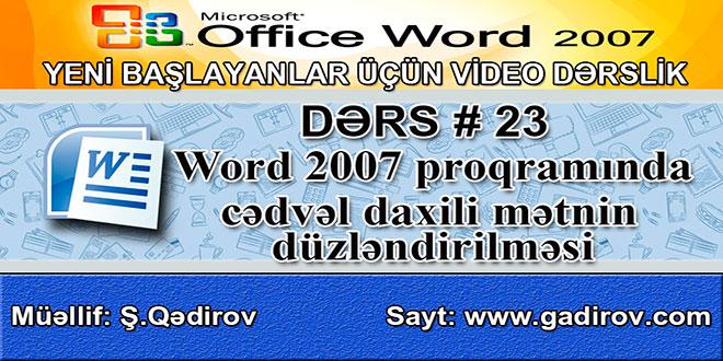 Word 2007 proqramında cədvəl daxili mətnin düzləndirilməsi