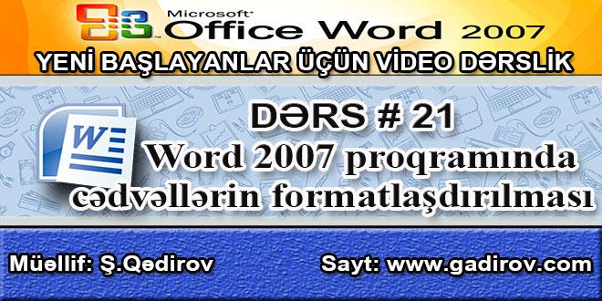 Word 2007 proqramında cədvəllərin formatlaşdırılması