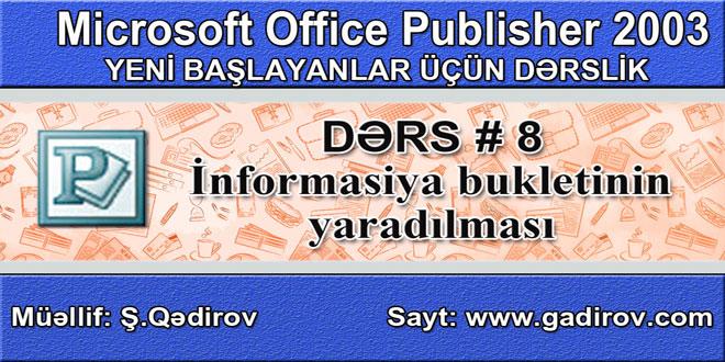 Publisher 2003 proqramında informasiya bukletinin yaradılması