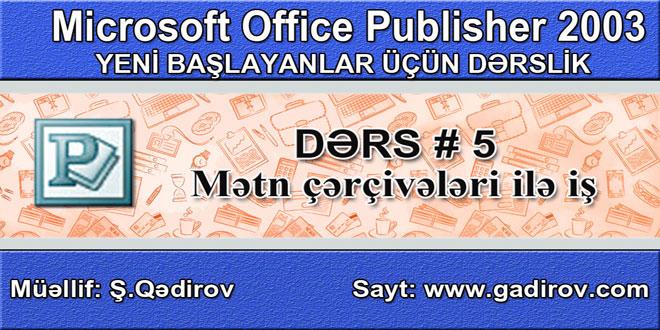 Publisher 2003 proqramında mətn çərçivələri ilə iş