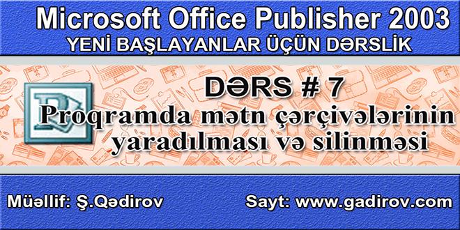 Publisher proqramında mətn çərçivələrinin yaradılması və silinməsi