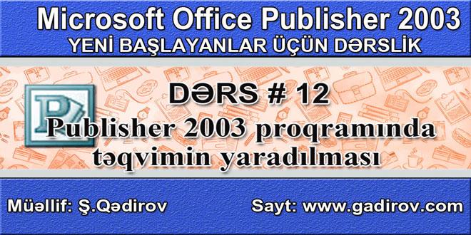 Publisher 2003 proqramında təqvimin yaradılması