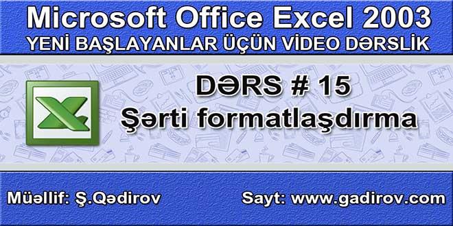 Excel 2003-də şərti formatlaşdırma