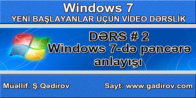 Windows 7-də pəncərə anlayışı