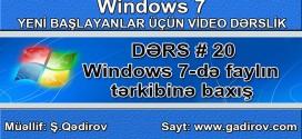 Windows 7 faylın tərkibinə baxış