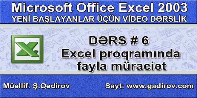 Excel 2003 proqramında fayla müraciət