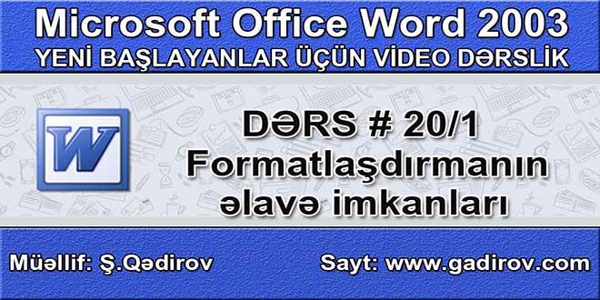 Formatlaşdırmanın əlavə imkanları 1