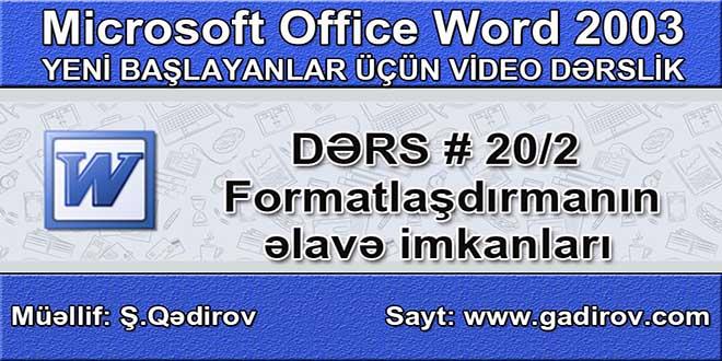 Formatlaşdırmanın əlavə imkanları 2