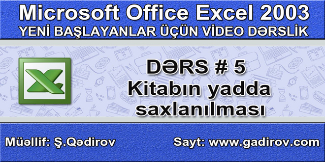 Excel 2003-də kitabın yadda saxlanılması