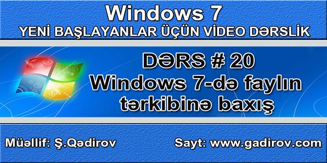 Windows 7-də faylın tərkibinə baxış