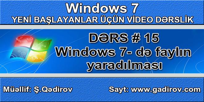Windows 7-də faylın yaradılması
