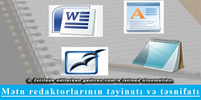 Mətn redaktorlarının təyinatı və təsnifatı