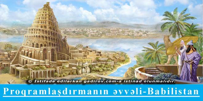 Proqramlaşdırmanın əvvəli-Babilistan