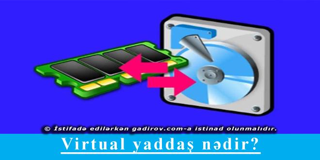 Virtual yaddaş nədir?