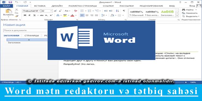 Word mətn redaktoru və tətbiq sahəsi