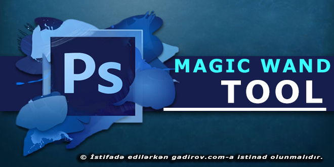 Magic Wand Tool aləti