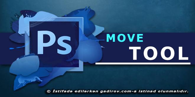 Move tool aləti haqqında