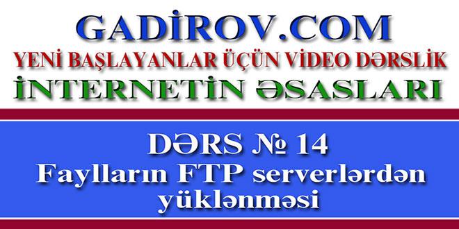 Faylların FTP serverlərdən yüklənməsi