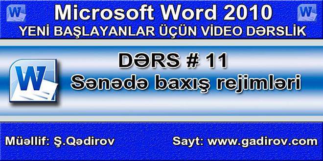 Word 2010 proqramında sənədə baxış rejimləri