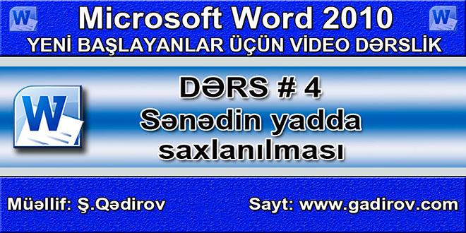 Word 2010 proqramında sənədin yadda saxlanılması