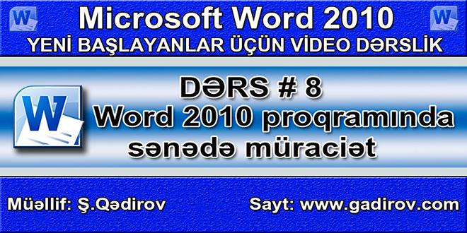 Word 2010 proqramında sənədə müraciət