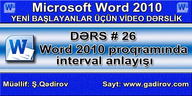 Word 2010 proqramında interval anlayışı
