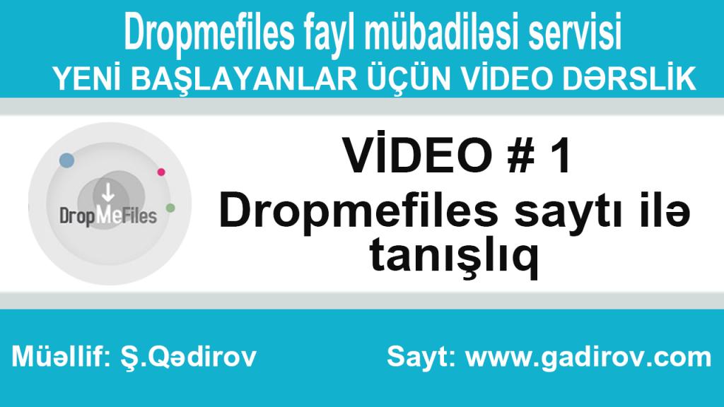 Dropmefiles saytı ilə tanışlıq