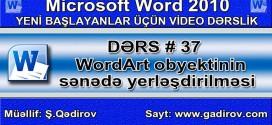 WordArt obyektinin sənədə yerləşdirilməsi
