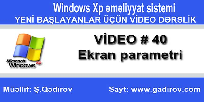 Windows Xp-də ekran parametri