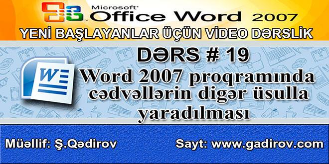 Word 2007 cədvəllərin digər üsulla yaradılması