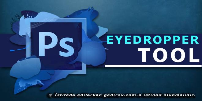Adobe Photoshop-Eyedropper aləti