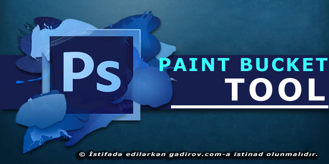 Adobe Photoshop-Paint Bucket Tool aləti