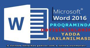 Word 2016 dəyişikliklərin yadda saxlanılması