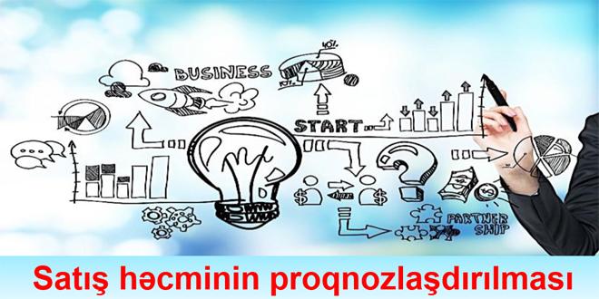 Satış həcminin proqnozlaşdırılması