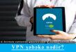 VPN şəbəkə haqqında məlumat