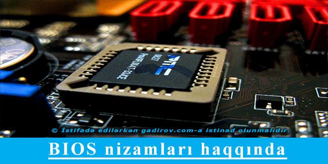 BIOS nizamları haqqında