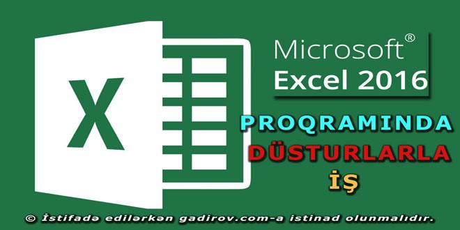 Excel 2016 proqramında düsturlarla iş